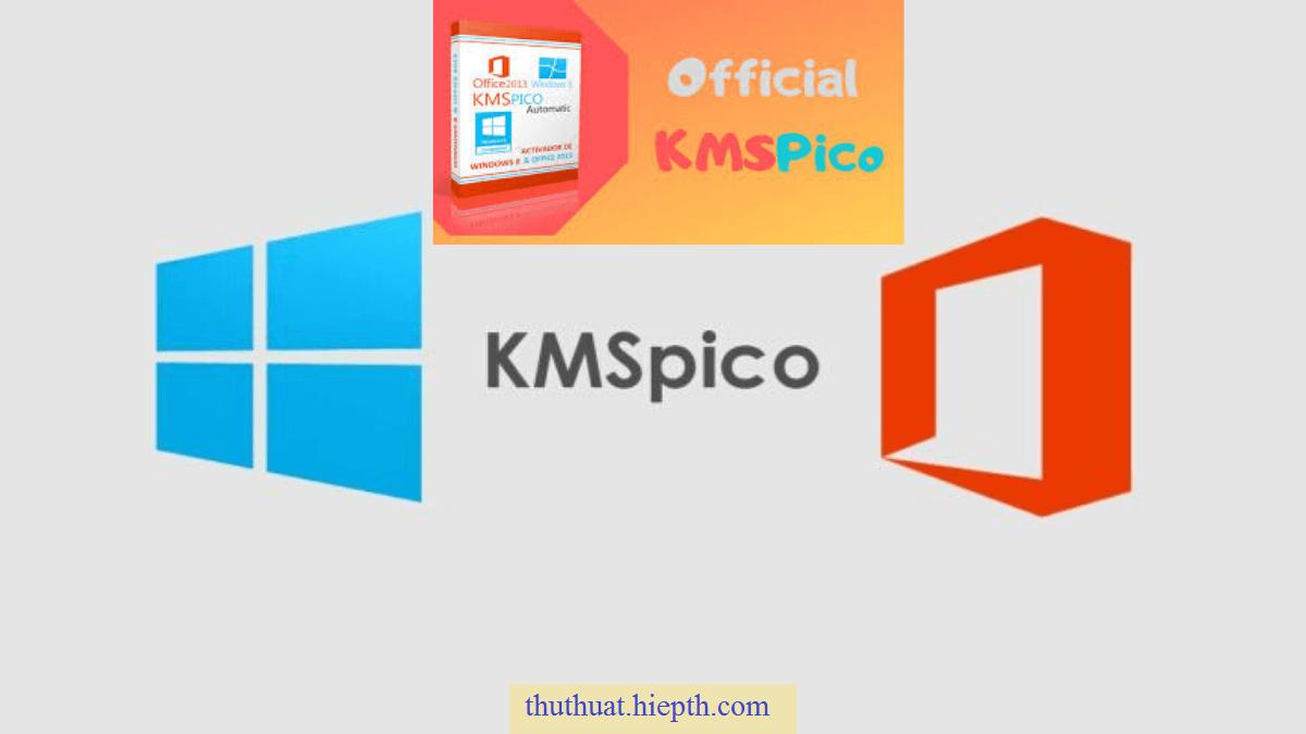 KMSpico là gì? Khuyến cáo về KMSpico