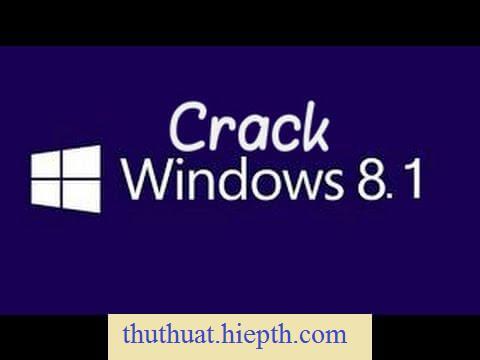Win 8.1 crack, Hướng dẫn crack win 8.1 thành công 100% - YouTube
